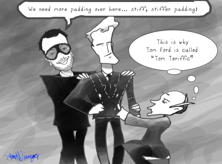 Cartoon about Tom Ford's use of padding.